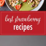 Strawberry season is upon us, so let's celebrate by making some of my favorite strawberry recipes!