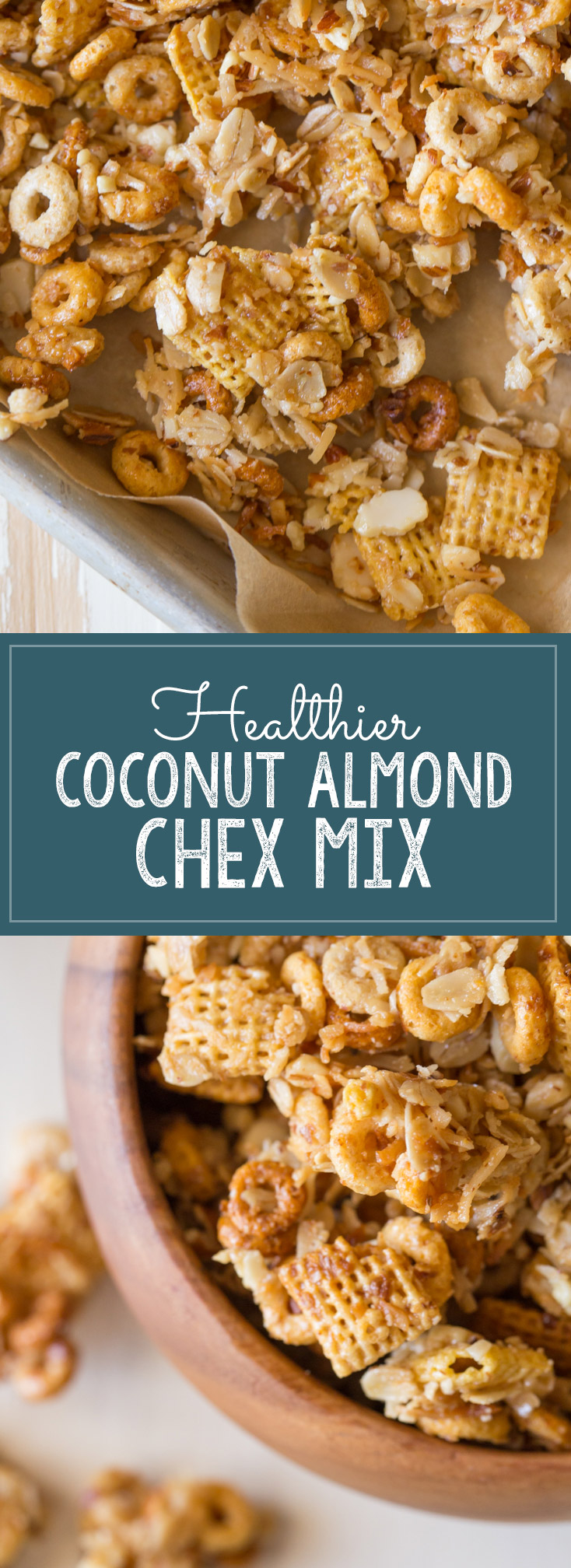 Healthier Coconut Almond Chex Mix - The perfect sweet and salty combo made healthier with coconut oil, honey, oats and almonds!