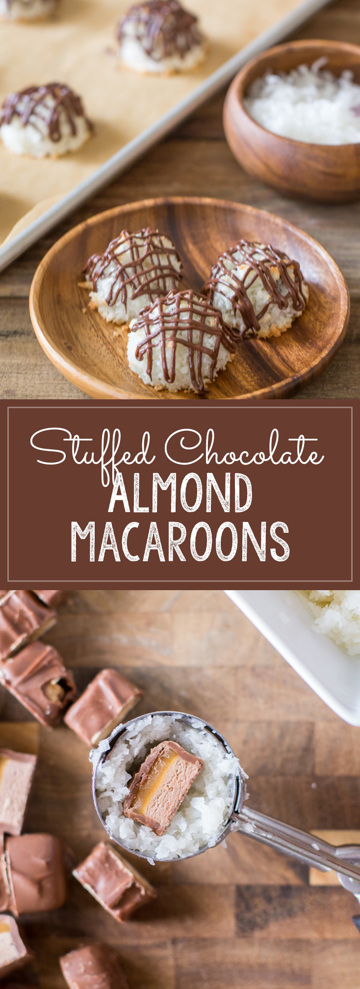 Stuffed Chocolate Almond Macaroons - Coconut macaroons flavored with vanilla and almond, stuffed with a mini sized candy bar and drizzled with chocolate!