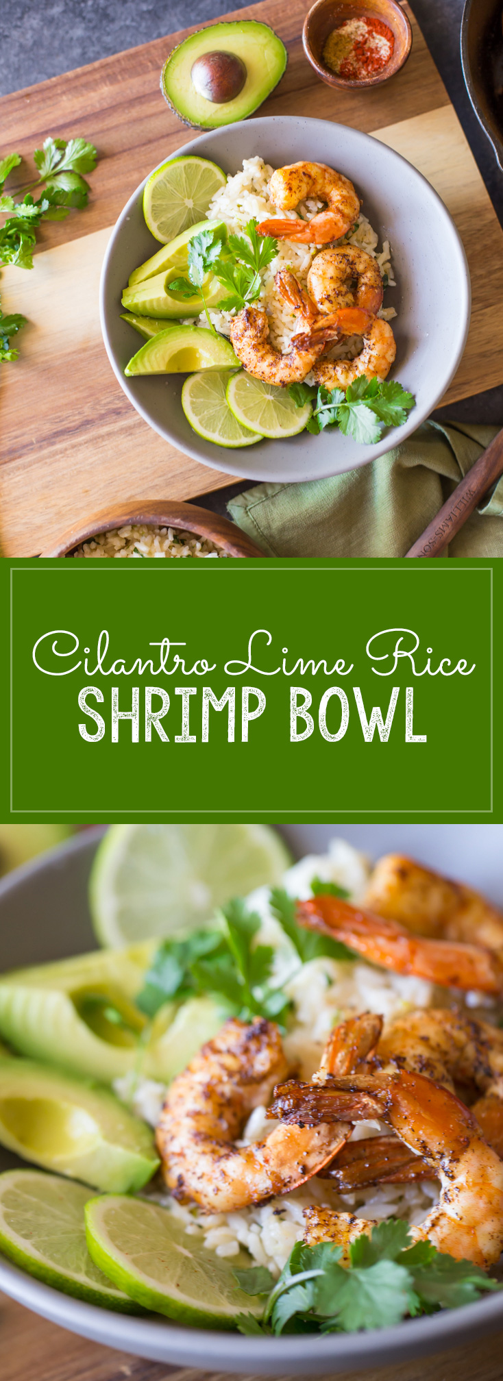 Cilantro Lime Rice Shrimp Bowl - Shrimp sautéd in a spiced butter served over a zesty cilantro lime rice. So easy and fresh!
